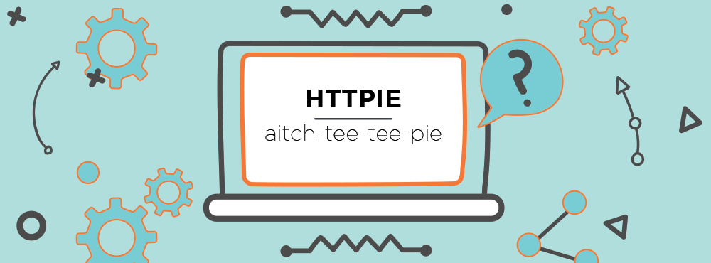 HTTPie (pronounced aitch-tee-tee-pie)